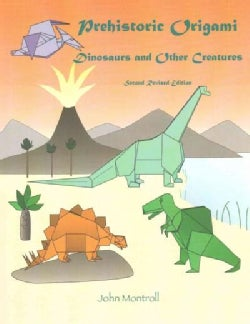 Prehistoric Origami: Dinosaurs and Other Creatures (Paperback)
