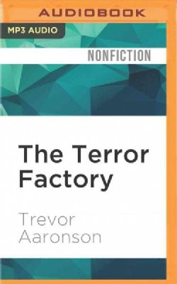 The Terror Factory: Inside the Fbi's Manufactured War on Terrorism (CD-Audio)