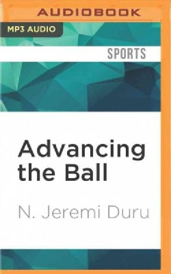 Advancing the Ball: Race, Reformation, and the Quest for Equal Coaching Opportunity in the NFL (CD-Audio)