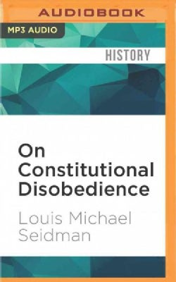 On Constitutional Disobedience (CD-Audio)