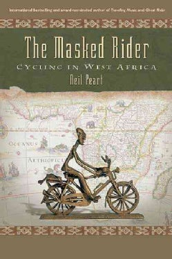 The Masked Rider: Cycling In West Africa (Paperback)