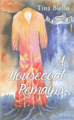 A Housecoat Remains (Paperback)