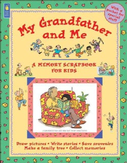 My Grandfather and Me: A Memory Scrapbook for Kids (Paperback)