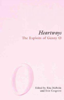 Heartways: The Exploits Of Genny O (Paperback)