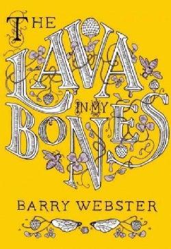 The Lava in My Bones (Paperback)