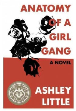 Anatomy of a Girl Gang (Paperback)