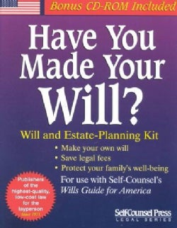Have You Made Your Will?: Will and Estate-Planning Kit : With Forms