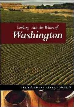Cooking With the Wines of Washington (Paperback)