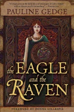 The Eagle and the Raven (Paperback)