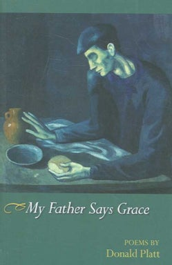 My Father Says Grace: Poems (Paperback)