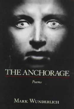 The Anchorage: Poems (Hardcover)