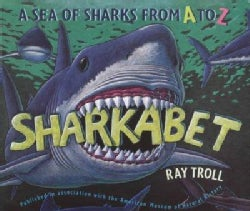 Sharkabet: A Sea of Sharks from A to Z (Paperback)