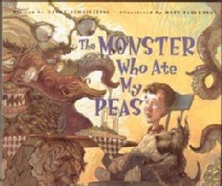 The Monster Who Ate My Peas (Hardcover)