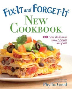 Fix-It and Forget-It New Cookbook: 250 New Delicious Slow Cooker Recipes! (Paperback)