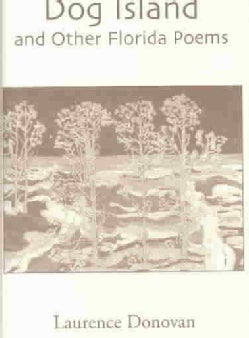 Dog Island and Other Florida Poems (Hardcover)