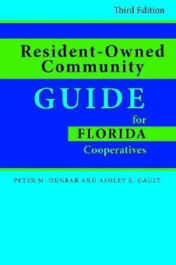 Resident-Owned Community Guide for Florida Cooperatives (Paperback)