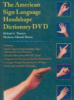 The American Sign Language Handshape Dictionary (DVD-ROM)