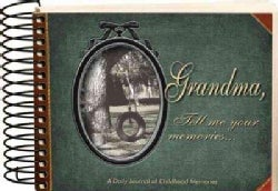 Grandma, Tell Me Your Memories (Spiral bound)