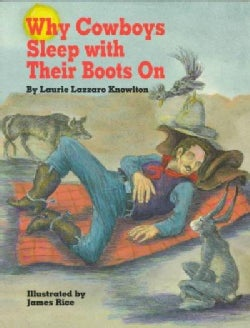 Why Cowboys Sleep With Their Boots on (Hardcover)