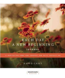Each Day a New Beginning: A Meditation Book and Journal for Daily Reflection (Paperback)