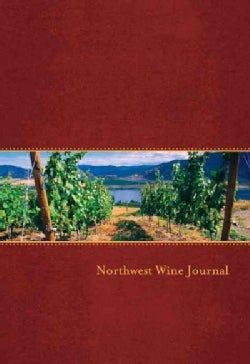 Northwest Wine Journal (Paperback)