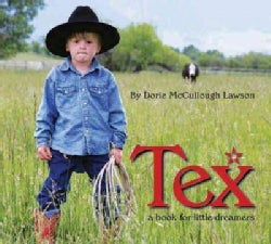 Tex: A Book for Little Dreamers (Hardcover)