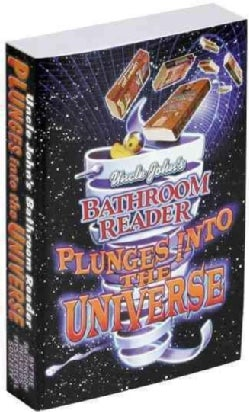 Uncle John's Bathroom Reader Plunges into the Universe (Paperback)