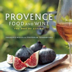 Provence Food and Wine: The Art of Living (Paperback)
