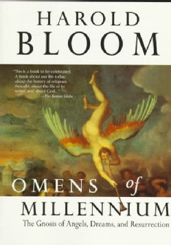 Omens of Millennium: The Gnosis of Angels, Dreams, and Resurrection (Paperback)