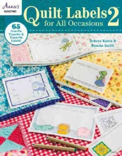 Quilt Labels for All Occasions 2: 65 Iron-on Transfer & Trace-on Labels! (Paperback)
