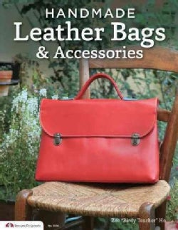 Handmade Leather Bags & Accessories (Paperback)