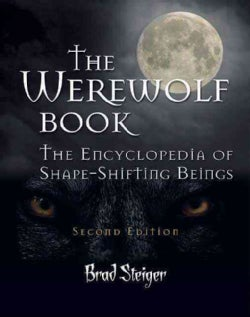 The Werewolf Book: The Encyclopedia of Shape-Shifting Beings (Paperback)