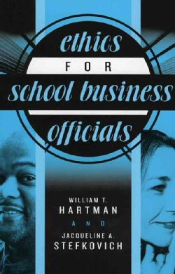 Ethics For School Business Officials (Paperback)