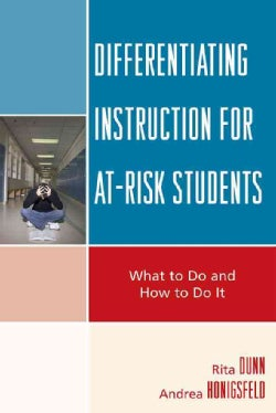 Differentiating Instruction for At-Risk Students: What to Do and How to Do It (Hardcover)