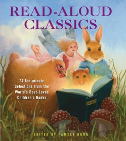 Read Aloud Classics: 24 Ten-Minute Selections from the World's Best Loved Children's Books (Hardcover)