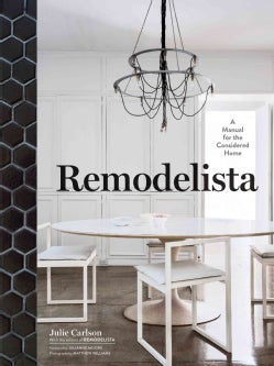Remodelista: A Manual for the Considered Home (Hardcover)