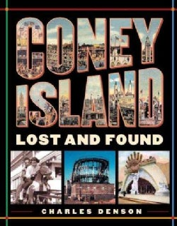 Coney Island: Lost and Found (Paperback)