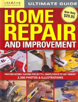 Creative Homeowner Ultimate Guide Home Repair and Improvement (Hardcover)