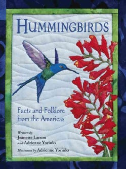 Hummingbirds: Facts and Folklore from the Americas (Paperback)