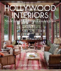 Hollywood Interiors: Style and Design in Los Angeles (Hardcover)