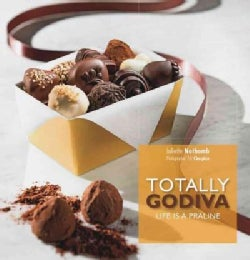 Totally Godiva: Life Is a Praline (Paperback)
