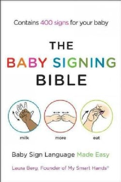 The Baby Signing Bible: Baby Sign Language Made Easy (Paperback)