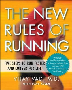 The New Rules of Running: Five Steps to Run Faster and Longer for Life (Paperback)