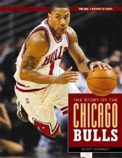 The Story of the Chicago Bulls (Hardcover)