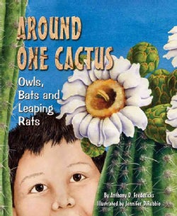 Around One Cactus: Owls, Bats and Leaping Rats (Hardcover)