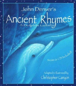 John Denver's Ancient Rhymes: A Dolphin Lullaby (Paperback)