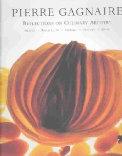 Pierre Gagnaire: Reflections on Culinary Artistry (Hardcover)