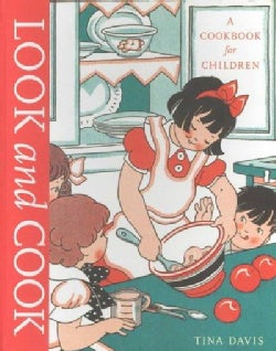 Look and Cook: A Cookbook for Children (Hardcover)