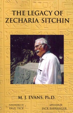 The Legacy of Zecharia Sitchin: The Shifting Paradigm (Paperback)