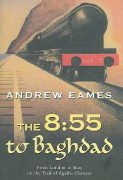 The 8:55 To Baghdad (Hardcover)